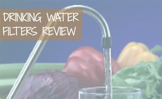 Drinking Water Filter Review
