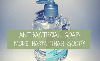 Dangers of Antibacterial Soap