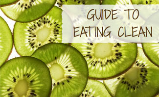 Guide to Eating Clean