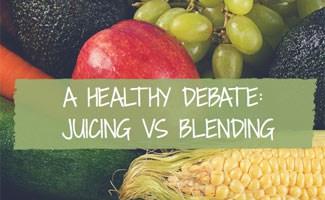 A Healthy Debate: Juicing vs Blending